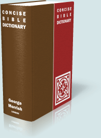 Morrish Bible Dictionary