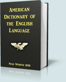 american dictionary of the english language 1828 edition
